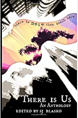 There Is Us: An Anthology (color edition) (There is Us Anthologies) Paperback