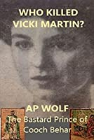 Who Killed Vicki Martin?