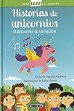 Historias De Unicornios. El Unicornio De La Música (Ya sé LEER con Susaeta - nivel 2)