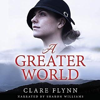 A Greater World                   Autor:                                                                                                                                 Clare Flynn                               Sprecher:                                                                                                                                 Sharon Williams                      Spieldauer: 10 Std. und 57 Min.     1 Bewertung     Gesamt 1,0