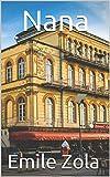 Nana (English Edition) - Format Kindle - 4,20 €