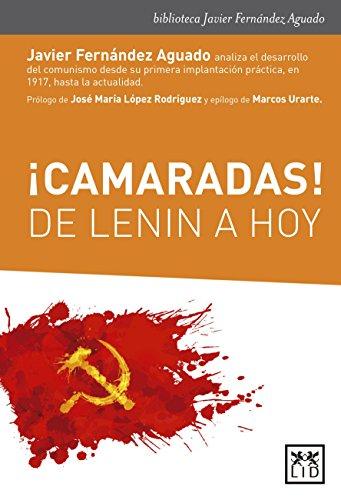 ¡camaradas! de Lenin A Hoy (biblioteca Javier Fernández Aguado)