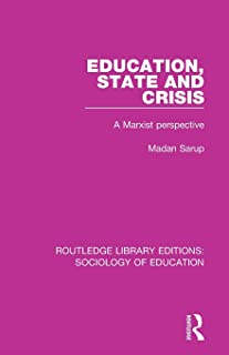 Education State and Crisis: A Marxist Perspective