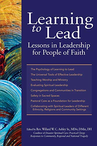 Learning to Lead: Lessons in Leadership for People of Faith