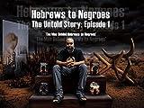 The Man Behind 'Hebrews To Negroes'