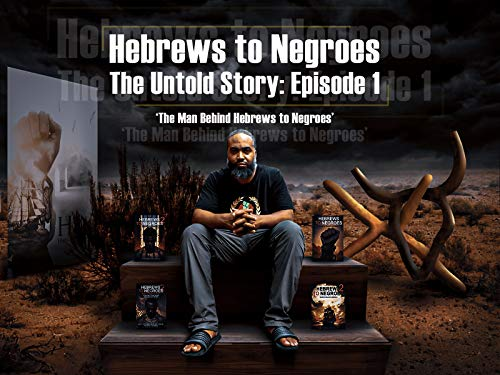 The Man Behind 'Hebrews To Negroes'