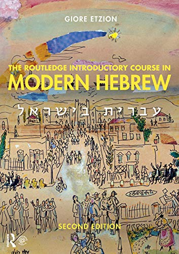 The Routledge Introductory Course in Modern Hebrew: Hebrew in Israel (English Edition)