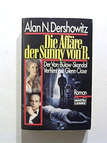 Die Affäre der Sunny von B. (Allgemeine Reihe. Bastei Lübbe Taschenbücher)