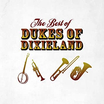 The Best of Dukes of Dixieland