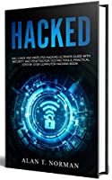 HACKED: Kali Linux and Wireless Hacking Ultimate Guide With Security and Penetration Testing Tools, Practical Step by Step Computer Hacking Book Front Cover