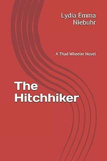The Hitchhiker: A Thad Wheeler Novel