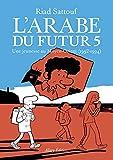 L'Arabe du futur - volume 5 (05)