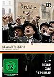 Vom Reich zur Republik - Gewaltfrieden 1 - Die Legende vom Dolchstoß