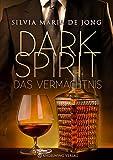 Dark Spirit: Das Vermächtnis