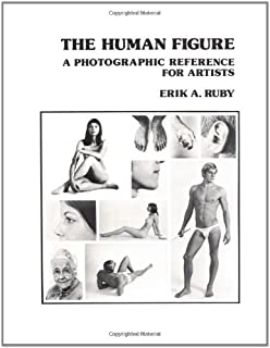 The Human Figure: A Photographic Reference for Artists