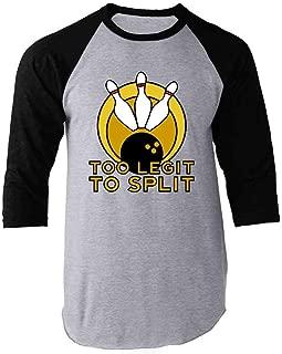 Too Legit to Split Bowling Funny Raglan Baseball Tee Shirt