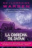 la cosecha De Satán (Estudios y documentos)