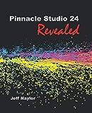 Pinnacle Studio 24 Revealed