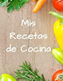 MIS RECETAS DE COCINA