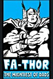 Marvel Fa Thor Mightiest Of Dads Retro Poster Father S Day Premium: : Notebook Planner -6x9 inch Daily Planner Journal, To Do List Notebook, Daily Organizer, 114 Pages
