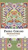 Agenda Paulo Coelho: Rencontres
