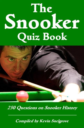 The Snooker Quiz Book - 250 Questions on Snooker History (English Edition)
