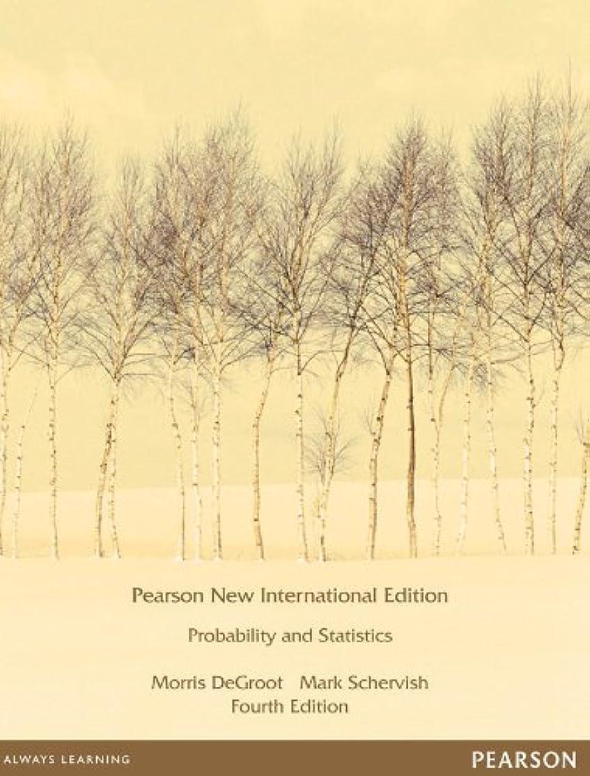 ハント冷える爪Probability and Statistics: Pearson New International Edition (English Edition)
