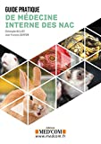 Guide pratique de médecine interne des NAC