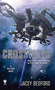 Crossways (A Psi-Tech Novel Book 2) by [Jacey Bedford]