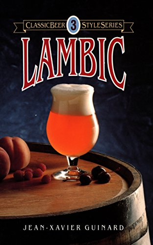Lambic (Classic Beer Style Series Book 3) (English Edition)