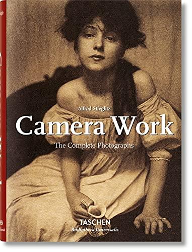 Alfred Stieglitz. Camera Work (Bibliotheca Universalis) (English, French and German Edition)