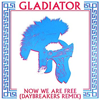 Now We Are Free (Daybreakers Remixes)