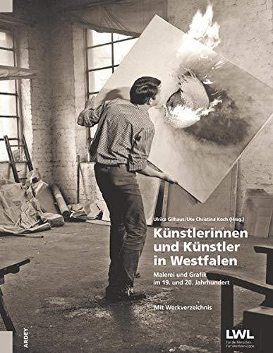 Künstlerinnen und Künstler in Westfalen: Malerei und Grafik im 19. und 20. Jahrhundert (mit Werkverzeichnis im Schuber) (Biografien-Box: Ein Login zu westfälischen Museumssammlungen)
