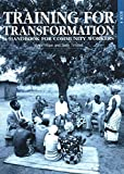 Training for Transformation: A Handbook for Community Workers, Vol. 4