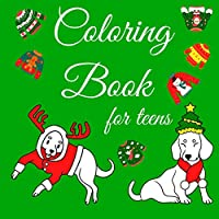 Coloring Book For Teens: Creativity Anti Stress Relief Coloring Relaxation For Teenagers In Christmas And Ugly Sweaters Design