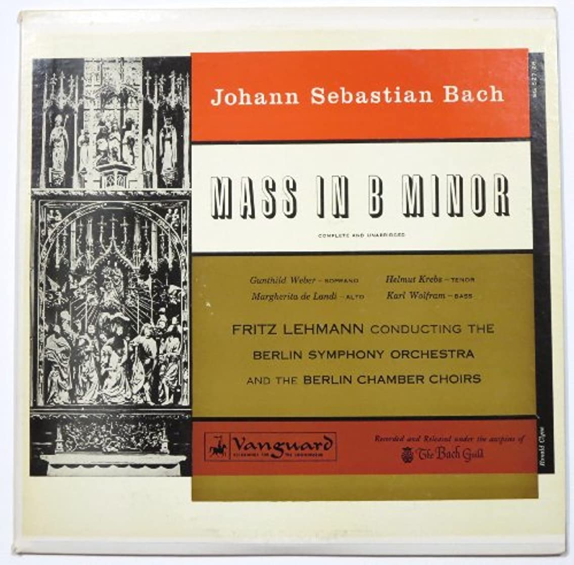 Bach: Mass in B Minor (Complete) / Fritz Lehmann Conducting The Berlin Symphony Orchestra and The Berlin Chamber Choirs (The Bach Guild)