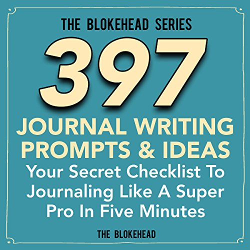 397 Journal Writing Prompts & Ideas audiobook cover art