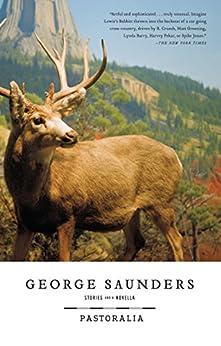 Pastoralia by [George Saunders]