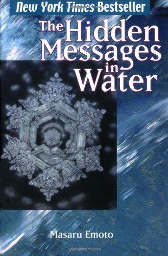 Emoto, M: Hidden Messages in Water