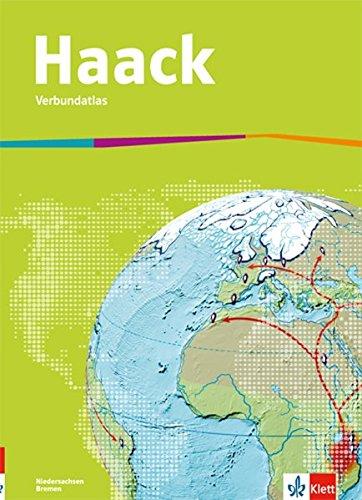 Haack Verbundatlas. Ausgabe Niedersachsen und Bremen Sekundarstufe I