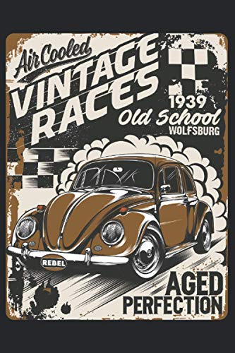 AIR COOLES VINTAGE RACES OLD SCHOOL WOLFSBURG OLD BUGS - Notizbuch Notebook...