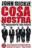 Cosa Nostra: Die Geschichte der Mafia - John Dickie