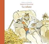 Ernest et Célestine - La cabane - Casterman - 15/01/2014
