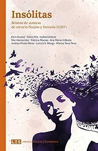 Insólitas: relatos de ciencia ficción y fantasía lgtb par Fani Álvarez