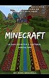 Minecraft la guía definitiva e ilustrada: Agricultura (Minecraft La guia definitiva e ilustrada nº 4)