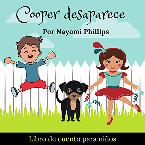 Cuentos para niños en español: Cooper Desaparece [Stories for Children in Spanish: Cooper Disappears] audiobook cover art
