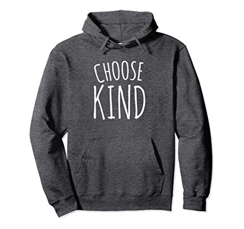 Unisex Choose Kind pullover hoodie be kind and choose kindness 2XL Dark Heather