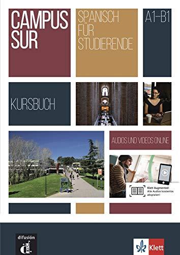 Campus Sur A1-B1: Kursbuch + Audios und Videos