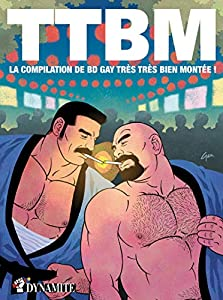 TTBM - La Compilation de BD gay Très Très Bien Montée Edition simple One-shot