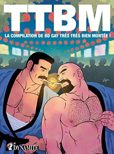TTBM: La compilation de BD gay très très bien montée ! (Sexplosif !)